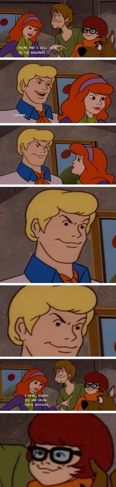 """""""Velma and I will go look in the basement""""   """"Daphne.""""  (Scooby-Doo comic)"""
