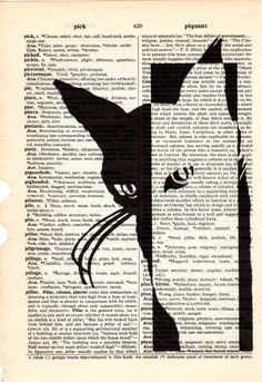 """She says it all. The perfect cat! Tell me your free choice in the """"MESSAGE TO SELLER"""" area at check out because when you purchase 3 prints you get 1 print FREE! Please note: scanner chopped off some of one side of page Check out all my vintage book page art prints http://www.etsy.com/shop/Txalteredart?section_id=7357790 Dictionary page is about 6 1/2 x 9 1/2 inches Any questions please contact me. All images and design elements are protected by copyright. Copyright is not ..."""