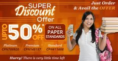 Offering 50% Discounts on all paper Standards