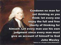John Wesley quote - Condemn no man for not
