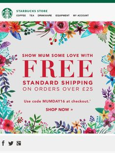 Ends Today: Free Shipping for Mother's Day - Starbucks