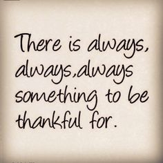 quotes about being thankful | Being thankful