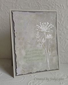 handmade card: Meadow by jodylb ... shades of gray ... handmade backgound  paper ... meadow flower embossed in white ... sentiment stamped in Khaki ... torn edge border on main panel ... delightful card ...