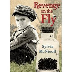 Revenge on the Fly: Sylvia McNicoll: 9781927485569: Books - Amazon.ca  Themes: Immigration, Competition (Psychology), Flies as disease carriers.