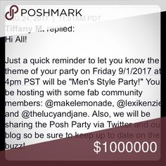 🎉🎉CO-HOSTING MY FIRST POSH PARTY!!!!!! 🎉🎉 ❤️Hey Poshers!!! Join me Friday September 1st at 4pm for Men's Styling Posh Party!!!!! Follow me, share and  like this post for Posh Pick ideas!!!😘. Accessories