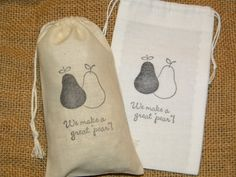 Hey, I found this really awesome Etsy listing at http://www.etsy.com/listing/152044736/50-wedding-favor-bags-muslin-3-x-5-pears