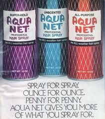 Aqua Net and Rave were the best!