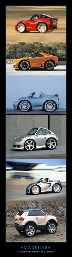 Smart cars I want one so bad I think that of course things around
