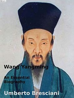 Wang Yangming: An Essential Biography by Umberto Bresciani https://www.amazon.com/dp/B01JFQRAIE/ref=cm_sw_r_pi_dp_x_EarOxbFH28FG4