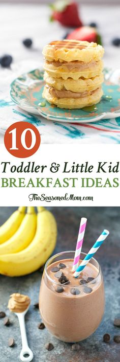 Easy and healthy Toddler and Little Kid Breakfast Ideas! Breakfast recipes for Kids! Toddler Recipes!