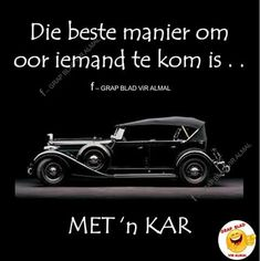 Afrikaans, Great Quotes, Sarcasm, Rap, Language, Humor, Sayings, Antique Dolls, Funny Stuff