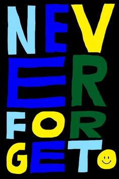 Never Forget by Antti Kalevi #typography