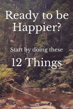 Are you ready to be happier? Start by doing these 12 things. Learn how to enjoy life more with these happiness tips. #howtobehappier #howtoenjoylifemore #UnexpectedlyDomestic How To Enjoy Life, How To Be Happy, Are You Happy, Live Happy, Healthy Mind, Healthy Habits, Life Lessons, Enjoying Life, How To Be Interesting