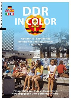 Ddr in Color: Amazon.co.uk: Klaus Morgenstern: 9783957230379: Books