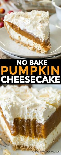 No Bake Pumpkin Cheesecake is a dreamy dessert with layers of cheesecake, spiced pumpkin and whipped topping all nestled in a graham crust. It is so creamy and delicious, it will become your new fall dessert go to!