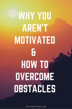 We all face that phase where everything seems to fall apart and you can't seem to be motivated. Here are some ways to overcome obstacles and take control of your life again. Plus, if you want it badly enough, you will be motivated soon enough.