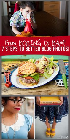 7 steps to better blog photos collage  #howdoesshe #betterblogphotos #bloggingtips howdoesshe.com