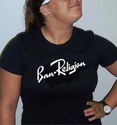 Ban Religion by Tai's Tees remove the shades of faith and bask in the light of reason  Spreadshirt (customizable colors): http://taizteez.spreadshirt.com/ban-religion-by-tai-s-tees-A13259200 Redbubble: http://www.redbubble.com/people/tainewyork/works/10692596-ban-religion-by-tais-tees