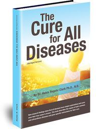 "Free - Dr. Hulda Clark's ""The Cure for All Diseases"""