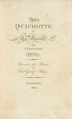 SUECO - Don Quichotte af la Mancha / Berg, Carl Gustaf, tr.-- 1802.-- Primera traducción al sueco de los 24 primeros capítulos de la primera parte, hecha sobre la ed. francesa de Florián.