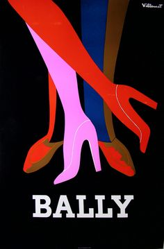 62- affiche ancienne chaussures bally - les jambes : 1979 affiches anciennes de VILLEMOT Bernard