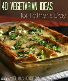 40 vegetarian ideas for Father's Day [Amuse Your Bouche]