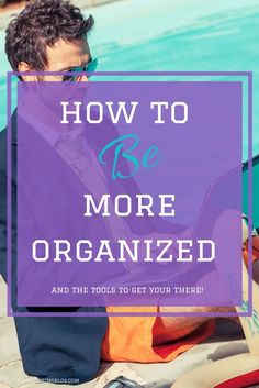 How to be more organized in life. Airtable and Evernote are two amazing digital tools that will increase organization, productivity and time management.