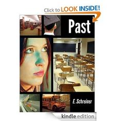 Past by E. Schreiner - 4.0 stars (1 reviews) - 125 pages - $2.99