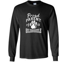 Proud Parent of a Goldendoodle Dog Lover T-shirt shirt