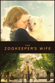 Watch The Zookeeper's Wife Full Movie Streaming HD