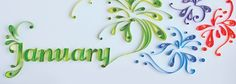 January (From the Watsons 2015 Journal; Paper Quilling by Mary Imbong, Photographed by Jeanne Young, edited by STAMPS)