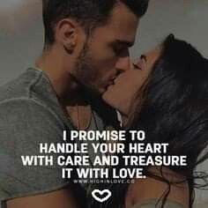 I promise to handle your heart with care and treasure it with love love love quotes quotes kiss quote romantic romantic quotes love images love pic Soulmate Love Quotes, Love Husband Quotes, True Love Quotes, Love Quotes For Her, Romantic Love Quotes, Love Yourself Quotes, Quotes For Him, Happy Couple Quotes, Romantic Love Couple