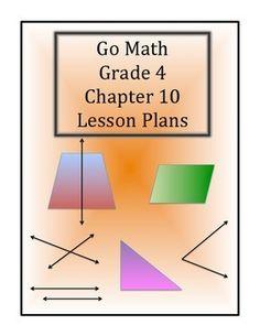 Go Math Grade 4 Chapter 10 Lesson Plans: 2-Dimentional Figures