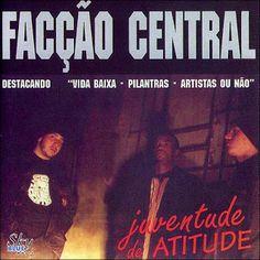 Facção Central Juventude de Atitude 1995 Download - BAIXE RAP NACIONAL