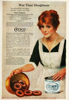 It may be hard to digest bur once upon a time much maligned  trans fats like Crisco shortening  were  a smart, healthful choice. An emblem of scientific progress this labor saving economical fat was a wonder for the harried health conscious housewife. No where was the transformative power of trans fats felt more than in the kosher  Jewish household where it was nothing short of a miracle. #vintage #ad #food #illustration #housewife #WWI Crisco 1918