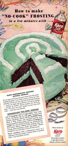 I meant to post this fabulous Retro Karo Syrup Ad for No-Cook Frosting earlier this week for Mardi Gras ! Karo Syrup is corn syrup. Retro Recipes, Old Recipes, Vintage Recipes, 1950s Recipes, Retro Ads, Vintage Ads, Vintage Prints, Vintage Food, Retro Food