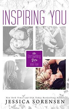 Inspiring You (Unraveling You Book 4) by Jessica Sorensen