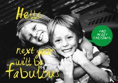 Fabulous - Originele kerstkaartjes en nieuwjaarskaartjes te personaliseren met je eigen foto en tekst. Creatief en opvallend! copyright ditzijnkaartjes.be.