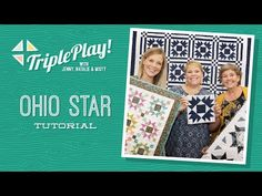 (417) Triple Play: 3 Ohio Star Quilts with Jenny Doan of Missouri Star (Video Tutorial) - YouTube
