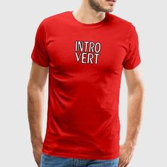 funny t-shirts at Spreadshirt ✓ Trendy designs on different products ✓ T-shirts hoodies & accessories in many colours ✓ Order your favourite design from funny t-shirts! Mens Tee Shirts, Cool T Shirts, T Shirts For Women, Scouts, Pullover, Hoodie, Geile T-shirts, Aged To Perfection, Geek Humor