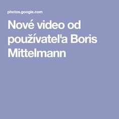New video by Boris Mittelmann
