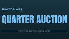 If you want to organize a quarter auction, here& a list of what you& need to consider as you go through the planning process. Fundraising Ideas, Fundraising Events, Plan A, How To Plan, Quarter Auction, St Baldricks, American Legion Auxiliary, Auction Donations, Gold Canyon Candles