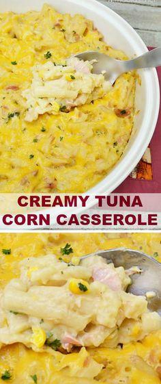 Quick, easy and delicious Creamy Tuna Corn Casserole - perfect dinner #Tuna #TunaCasserole #Casserole