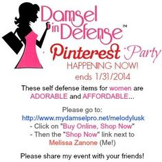 Event on NOW! -  Don't be a Damsel in Distress.. Be a Damsel In DEFENSE!  Log on for product information and pricing.