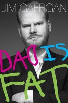 Jim Gaffigan's 'Dad is Fat' packed with dark parental humor