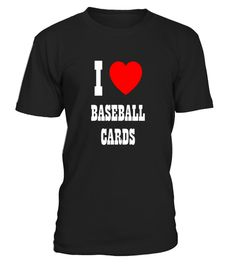 """# I Love Baseball Cards T-Shirt .  Special Offer, not available in shops      Comes in a variety of styles and colours      Buy yours now before it is too late!      Secured payment via Visa / Mastercard / Amex / PayPal      How to place an order            Choose the model from the drop-down menu      Click on """"Buy it now""""      Choose the size and the quantity      Add your delivery address and bank details      And that's it!      Tags: Exclusive Yo Remember That T-Shirt. Perfect for those…"""
