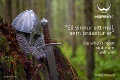 Viking Proverb of the Week. #VikingProverbs