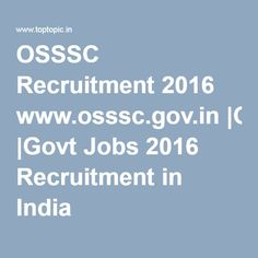 OSSSC Recruitment 2016 www.osssc.gov.in |Govt Jobs 2016 Recruitment in India