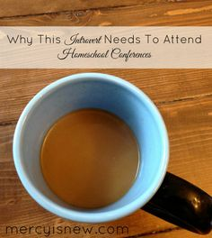 Why This Introvert Goes to Homeschool Conferences