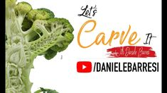 Best Broccoli Carved Ever - Let's Carve It - YouTube